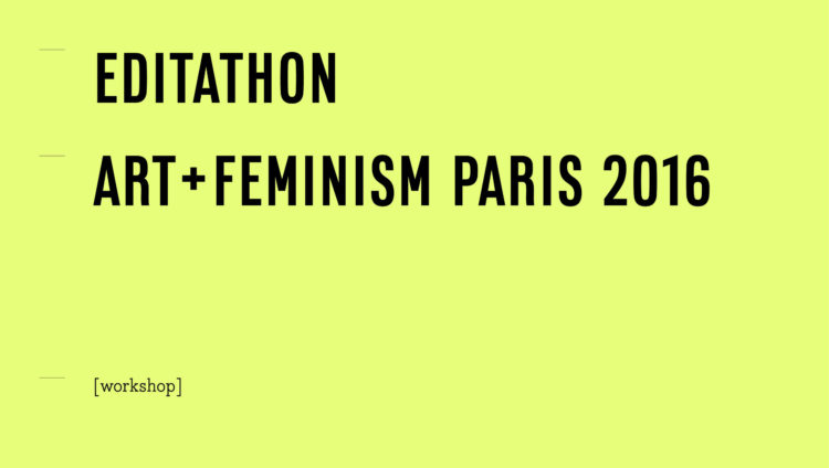 Conversation à l'occasion de l'Editathon Art+Feminism - AWARE
