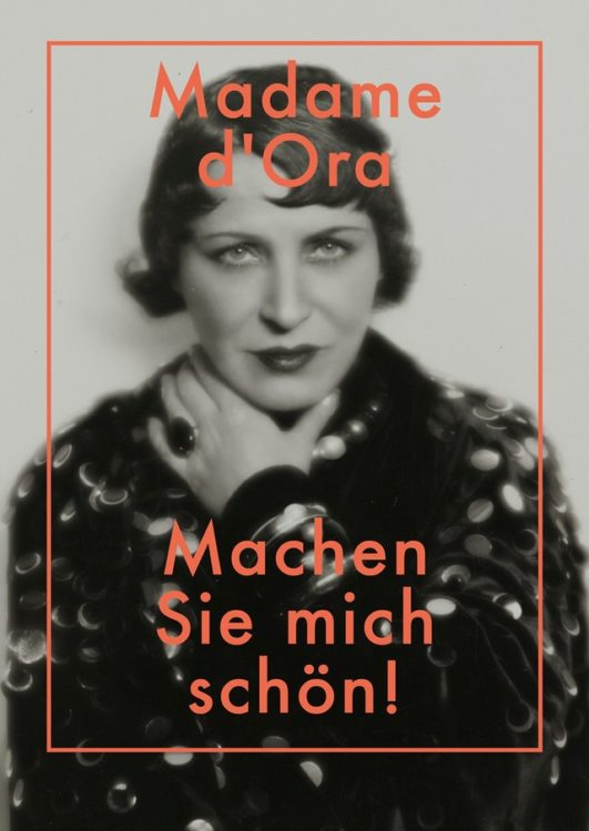 Madame d'Ora. Make me beautiful ! - AWARE