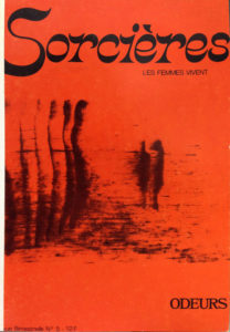 The <i>Sorcières</i> Review (1975-1982): a space for for feminist representation marrying the visual arts and litterature - AWARE Artistes femmes / women artists